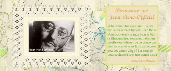 art. n° 1  Welcome On Jean-Reno-Officiel Affilié à Joe-Flanigan-Official