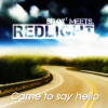 SITOX² Meets. REDLIGHT - CAME TO SAY HELLO (RADIO EDIT)