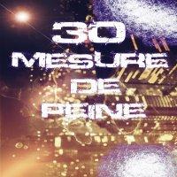 30 Mesure De Peine - Srimes feat R.C.K - Nos Guerres - mp3 (2010)