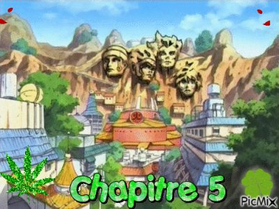 De retour a Konoha Chapitre 5