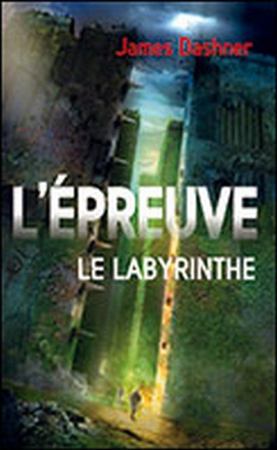 le labyrinthe/ James Dashner