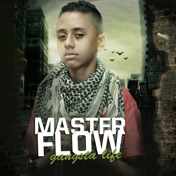 Master Flow - Gangsta Life