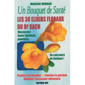 UN BOUQUET DE SANTE (FLEURS DE BACH)