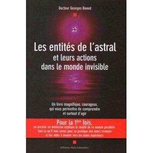 LES ENTITES DE L'ASTRAL ET LEURS ACTIONS DANS LE MONDE INVISIBLE SUR WWW.HEKABIENETRE.COM