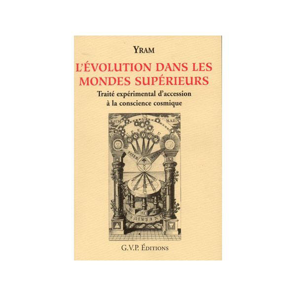 L'EVOLUTION DANS LES MONDES SUPERIEURS