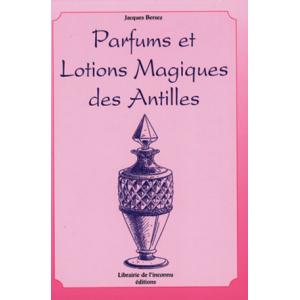 PARFUMS ET LOTIONS MAGIQUES DES ANTILLES SUR WWW.HEKABIENETRE.COM