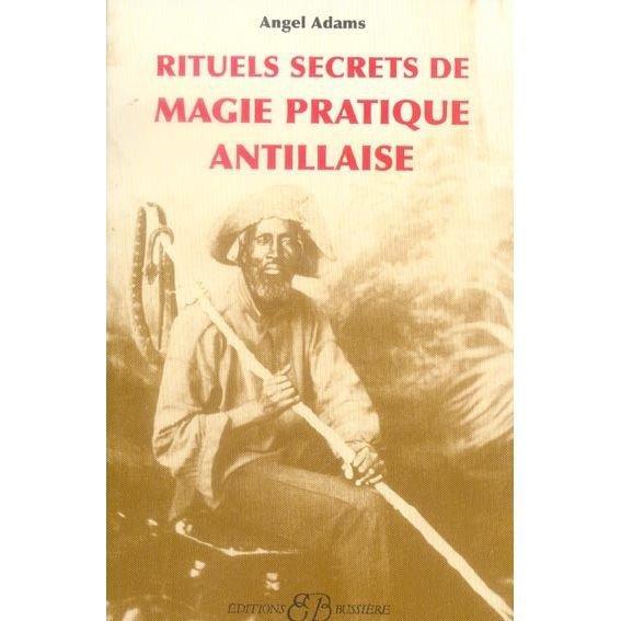 Rituels secrets de la magie antillaise sur www.hekabienetre.com