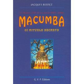 Macumba 60 rituels Disponible sur www.hekabienetre.com