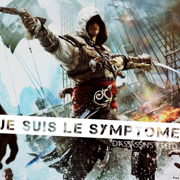 Symptôme D'assasin's creed :3