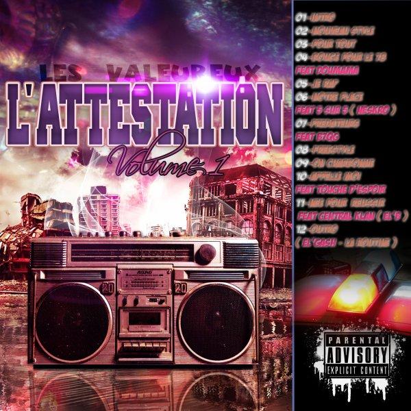 """L'attestation Vol.1 / EL'Gash - La Routine ( Extait de """" L'attestation Vol.1 """" by Les Valeureux ) (2012)"""