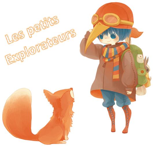 Les petits explorateurs.