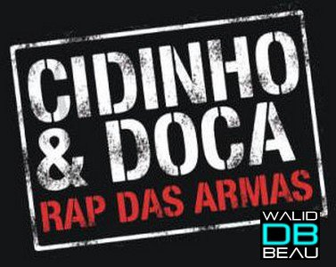 Cidinho And Doca / Rap Das Armas (Lucana club radio mix) (2013)