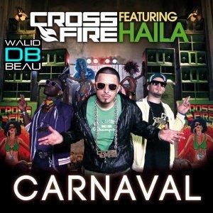 Crossfire /  Carnaval (feat Haila - radio) (2013)