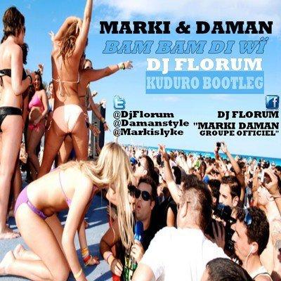 Bam Bam Di WÏ (marki daman &dj florum ) (2012)
