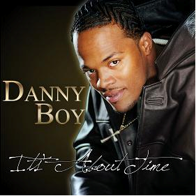 DANNY BOY It's about time 2010