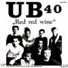 ub 40 : red red wine