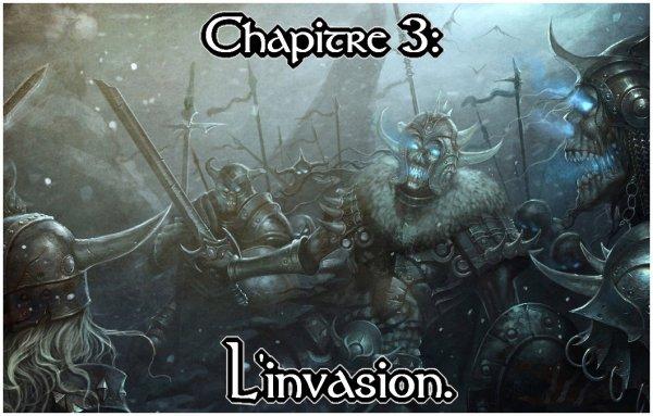 Chapitre 3: L'invasion