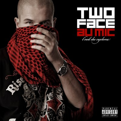 "Two Face Au Mic ""L'oeil du cyclone"""