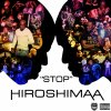 HIROSHIMAA - STOP
