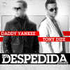 Daddy Yankee ft Tony Dize - La Despedida (Remix)