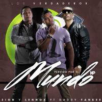 Zion y Lennox - Los Verdaderos / Zion & Lennox Ft. Daddy Yankee - Perdido Por El Mundo (2010)