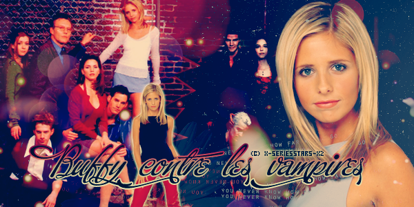 Buffy contre les vampires !!!