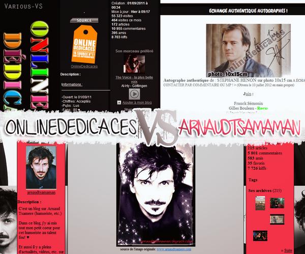 ~ OnlineDedicaces VS  Arnaudtsamaman ~