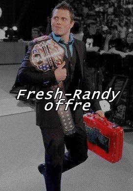 ☆ ' [Offres Fresh-Randy] ' ☆