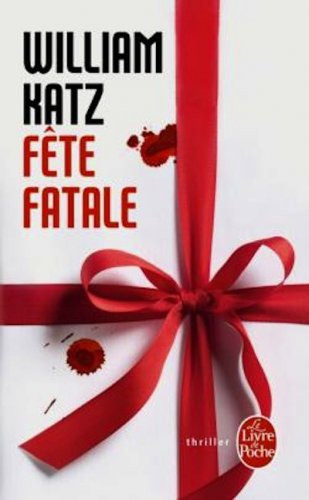 Fête fatale de William Katz ~ Liloonee
