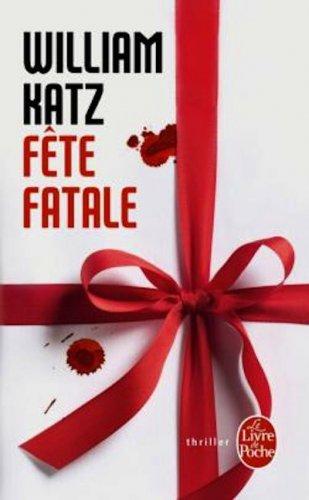 Fête fatale de William Katz ~ Liloonee