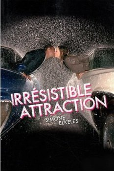 Irrésistible Attraction de Simone Elkeles ~ Emiko