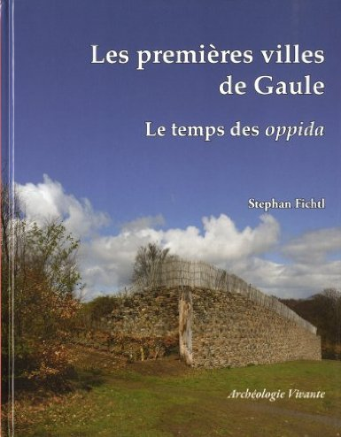 Coin Lecture _ _ Les Premières villes de France. Le temps des oppida gaulois