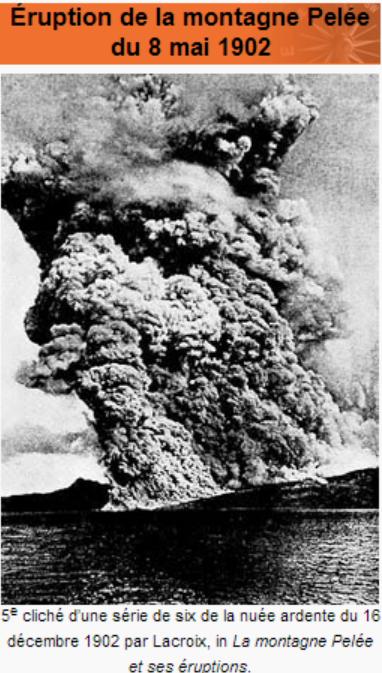 Grandes catastrophes Naturelles _ _ Éruption de la montagne Pelée en 1902