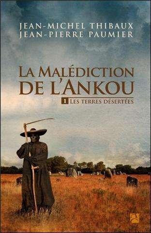 La malédiction de l'Ankou, Tome 1 : Les terres désertées