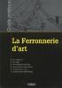 Coin Lecture _ _ La ferronnerie d'art