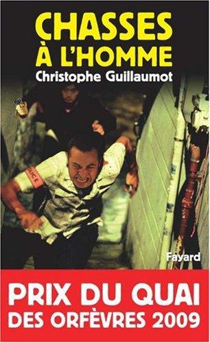 Chasses à l'homme _ Christophe Guillaumot
