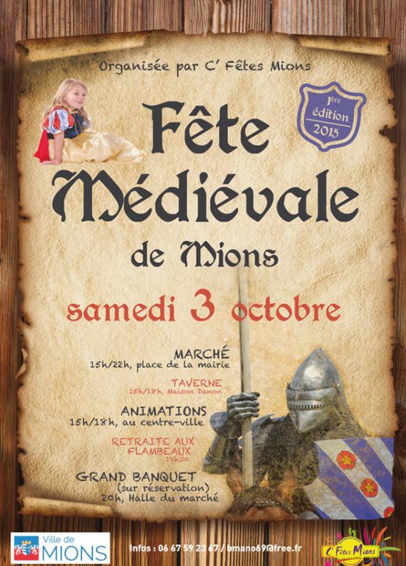 1ère FÊTE MÉDIÉVALE _ _ Mions 69