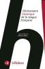 Le Dictionnaire Historique de la langue française - coffret 3 volumes