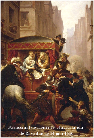 Assassinat de Henri IV par Ravaillac.