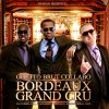 Bordeaux Grand Cru Mixtape / Cernez - Remix by Dj Aron - Ghetto Brut Collabo (2011)