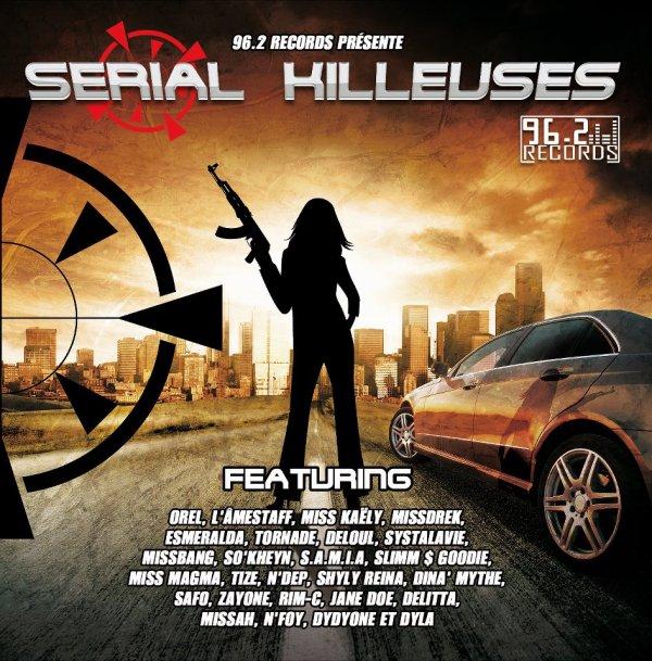 SERIAL KILLEUSES le HIP-HOP au féminin !!