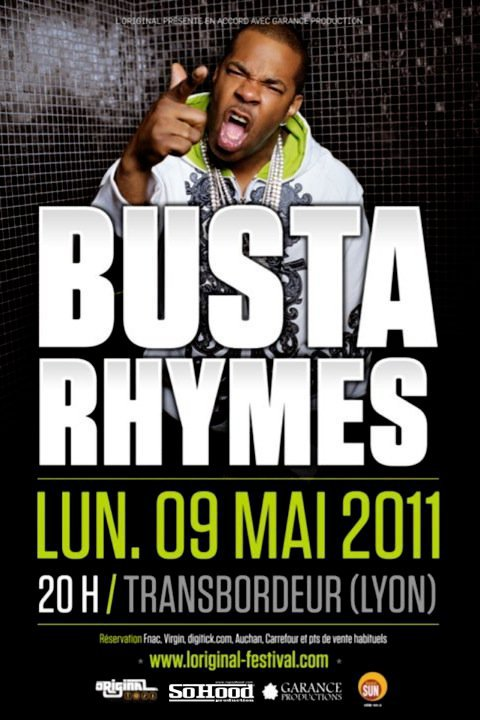 BUSTA RHYMES > 9 Mai 2011 > Transbordeur - Lyon
