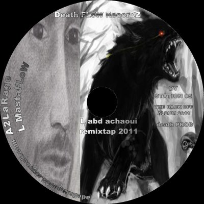 the back off ALBUM 2011 / A2LaRage  L abd A chaoui new  version 2011 the ultime remix (2011)
