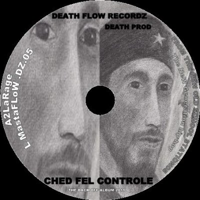 the back off ALBUM 2011 / A2LaRage  ched fel control new  version 2011  (2011)