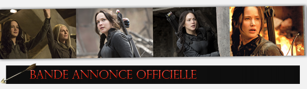 | RUBRIQUE | Médiathèque | The Hunger Games : Mockingjay Part1