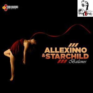 Allexinno & Starchild / Bailamos (Club Mix) (2012)