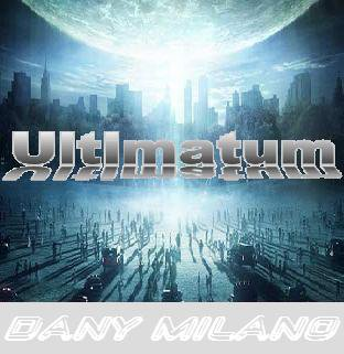 ULTIMATUM / dany milano - can you resist this (2011)