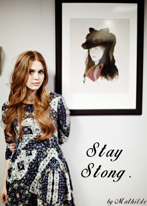 « Stay Strong. »