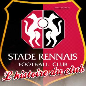 » FrenchAmazing.skyrock.com ~____ Blog source sur le Stade Rennais ____~ L'histoire du club «