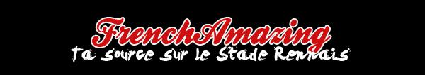 » FrenchAmazing.skyrock.com ~____ Blog source sur le Stade Rennais ____~ Bienvenue sur FrenchAmazing «
